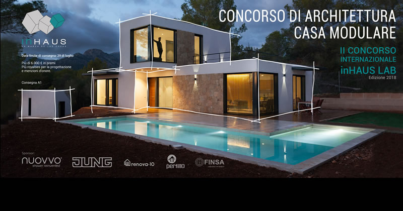 Inhaus lab progetta la tua casa modulare concorso internazionale per studenti e neolaureati - Progetta la tua casa ...