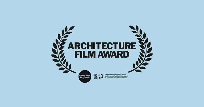 Architecture Film Award, aperta la selezione di medi, lungometraggi e progetti audiovisivi