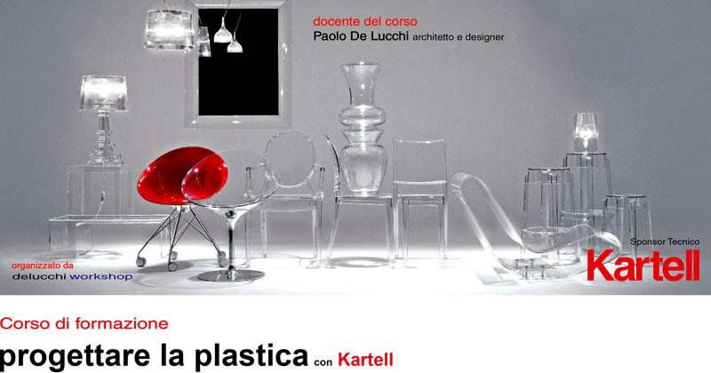Progettare con la plastica con kartell a milano e bologna for Corsi per arredatori