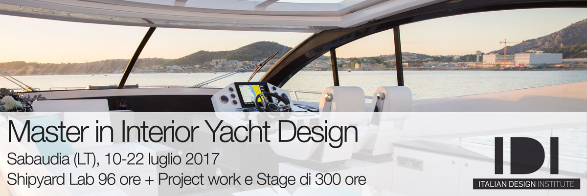 Master in Interior Yacht Design 2017 | Shipyard lab + Project work e Stage