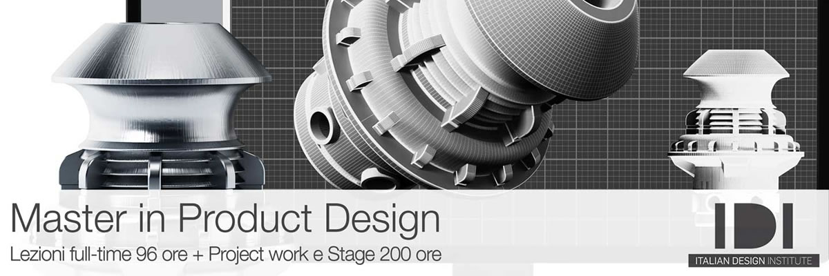 Master in Product Design. Lezioni full-time a Milano + Project work e Stage 200 ore