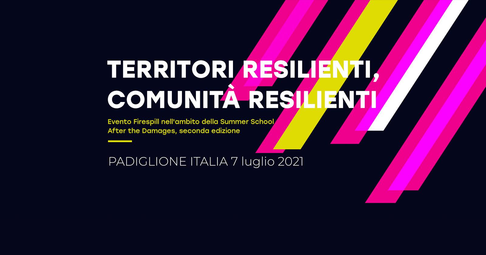 Comunità e territori resilienti: il post-disastro al Padiglione Italia - La Biennale di Venezia