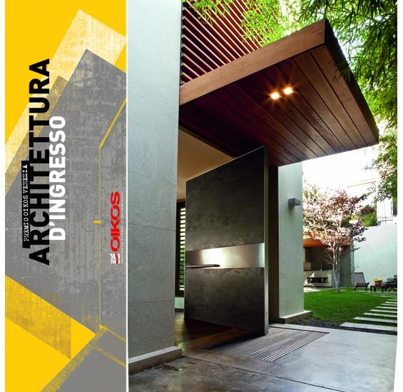 La migliore architettura d 39 ingresso dello studio for Architettura case