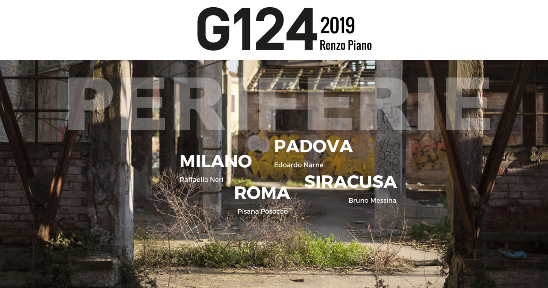 """Il G124 di Renzo Piano cresce e punta su 12 giovani e 4 università per il """"rammendo"""" di Milano, Padova, Roma e Siracusa"""