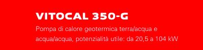 Viessmann VITOCAL 350-G Pompa di calore geotermica terra/acqua o acqua/acqua